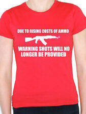 DUE TO RISING COSTS OF AMMO Shooting / Novelty / Humorous Themed Women's T-Shirt