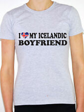 I LOVE MY ICELANDIC BOYFRIEND - Iceland / Denmark / Fun Themed Womens T-Shirt