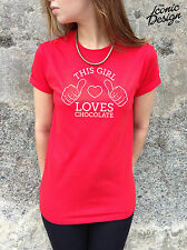 * This Girl Loves Chocolate T-shirt Top Shirt Funny Tumblr Gift Present Lady *