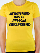 MY BOYFRIEND HAS AN AWESOME GIRLFRIEND - Relationship Themed Women's T-Shirt