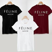 FELINE MEOW CAT t shirt HIPSTER CARA TUMBLR DOPE SWAG TOP MENS WOMEN LADIES