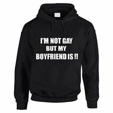 I'M NOT GAY BUT MY BOYFRIEND IS - Relationship / Fun Themed Mens Hoody / Hoodies