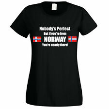 NOBODY'S PERFECT BUT IF YOU'RE FROM NORWAY - Norwegian Themed Womens T-Shirt