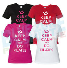 Maglietta Keep Calm and Do Pilates - T-Shirt Donna Divertente Palestra Fitness