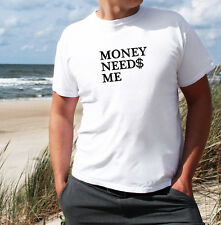 MONEY NEEDS ME T SHIRT MEN'S SWAG HIPSTER GYM SPORT FAB TOP COCAINE URBAN OUTFIT
