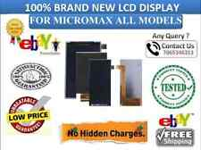 100% BRAND NEW LCD DISPLAY FOR MICROMAX ALL MODELS (CANVAS / BOLT / ANDROID )