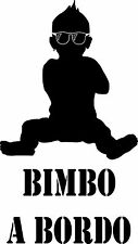 "ADESIVO STICKERS DECAL AUTO "" BIMBO a BORDO "" BIMBA BABY ON BOARD adesivo rock"