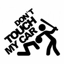 Adesivi Stickers Prespaziati DON'T TOUCH MY CAR Tuning Auto MOTO Sport Logo