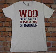 WOD Workout Of The Day Crossfit Fitness Strength T-Shirt Ideal Gift