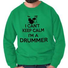 Cant Keep Calm Drummer Funny Shirt Percussion Sarcastic Gift Crewneck Sweatshirt