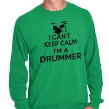 Cant Keep Calm Drummer Funny Shirt Percussion Sarcastic Gift Long Sleeve T Shirt