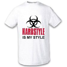 TEE SHIRT HARDSTYLE IS MY STYLE