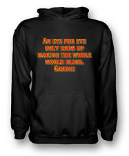 An eye for eye makes up the world blind - Gandhi - Mens Hoodie