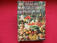 ATLAS DES PLANTES ET FRUITS DU MARCHE Bianchini Corbetta Mességué
