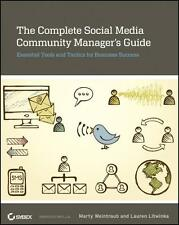 The Complete Social Media Community Manager's Guide