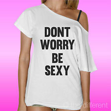 """CAMISETA DE MUJER CUELLO BARCO SUÉTER """" DONT WORRY BE SEXY """" ROAD TO HAPPINESS"""