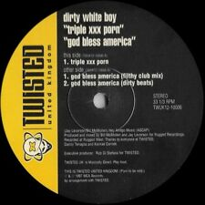 "Dirty White Boy-Triple XXX Porn / God Bless America 12""-Twisted United Kingdom,"