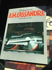 THE POSTER ART of A.M. CASSANDRE   Brown & Reinhold 1979 1st Edition Softcover