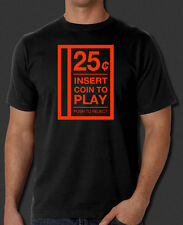 Insert Coin To Play 25¢ 80s Arcade Video Game Retro Vintage Funny Black T-Shirt