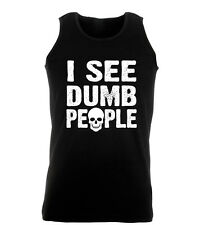 I See Dumb People Funny Idiots Humour Dead Work Out Vest Mens Gym