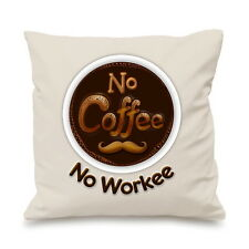 No Coffee No Workee Funny Job Addict Swag Pillow Cushion Cover Gift