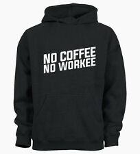 No Coffee No Workee Funny Caffiene Hipster Kids Hoody Hoodie Youth