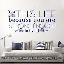 You are Strong enough to Live- inspiring quote wall decals Vinyl Wall Stickers