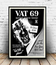 Vat 69 : Vintage  Magazine Whisky advert , Wall art , poster, Reproduction.