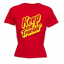 Womens Keep On Truckin Truck Lorry Driver Job Profession Delivery FITTED T-SHIRT