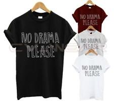 NO DRAMA PLEASE T SHIRT FASHION QUOTE SLOGAN TUMBLR HIPSTER SWAG DOPE UNISEX NEW