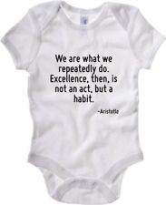 Body neonato CIT0247 We are what we repeatedly do. Excellence then is not an act