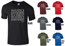 Injustice Anywhere is a Threat to Justice Everywhere T-Shirt -Martin Luther King