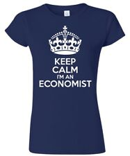 Keep Calm I'm an Economist Women's T Shirt Funny Humour Gift Birthday Economy