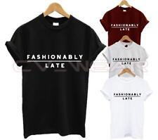 FASHIONABLY LATE T SHIRT FASHION TUMBLR HIPSTER ON TIME FUNNY SWAG DOPE UNISEX