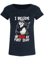 Psycho Penguin I Believe In Hate At First Sight Women's Dark Denim T-shirt