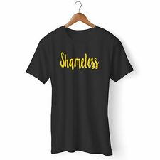 NEW SHAMELESS MAN'S / WOMAN'S T-SHIRT USA SIZE EM1