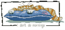 14ct cross stitch kit - I don't do mornings cat - 30x15cm printed or counted