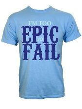 I'm Too Epic To Fail Men's Blue T-Shirt