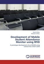 Development of Mobile Student Attendance Monitor using RFID Wajid Ishfaq