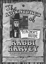The Adventures of Rabbi Harvey Teachers Guide: The Complete Teacher's Guide to t