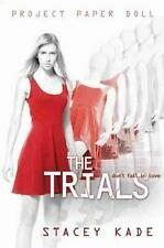 NEW Project Paper Doll the Trials by Stacey Kade Paperback Book (English) Free S