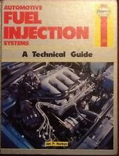 HAYNES AUTOMOTIVE FUEL INJECTION SYSTEMS TECHNICAL MANUAL.