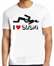 Mens White I Love Sushi Funny Rude Joke Novelty Gift Fun T Shirt