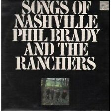 PHIL BRADY AND THE RANCHERS Songs Of Nashville LP VINYL 12 Track Sleeve Has