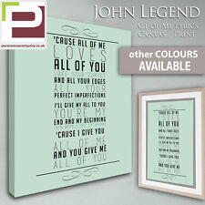 John Legend ALL OF ME Lyrics CANVAS, Print, Wedding, Valentines Gift