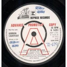 "GORDON LIGHTFOOT Can't Depend On Love 7"" VINYL UK Reprise 1972 Promo But Has"
