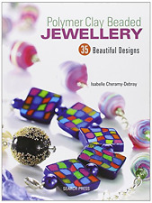 Polymer Clay Beaded Jewellery: 35 Beautiful Designs, Good Condition Book, Isabel