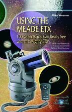 Using the Meade ETX ~ Mike Weasner ~  9781852333515