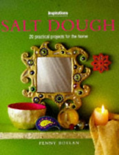 Salt Dough: 20 Practical Projects for the Home (Inspirations), Good Condition Bo