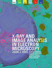 X-ray and Image Analysis in Electron Microscopy | John J. Fr ... 9783864606748